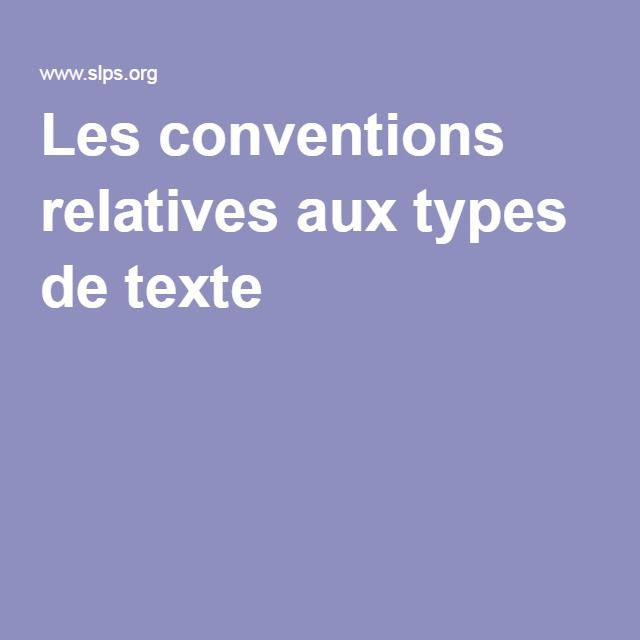 Les conventions relatives aux types de texte