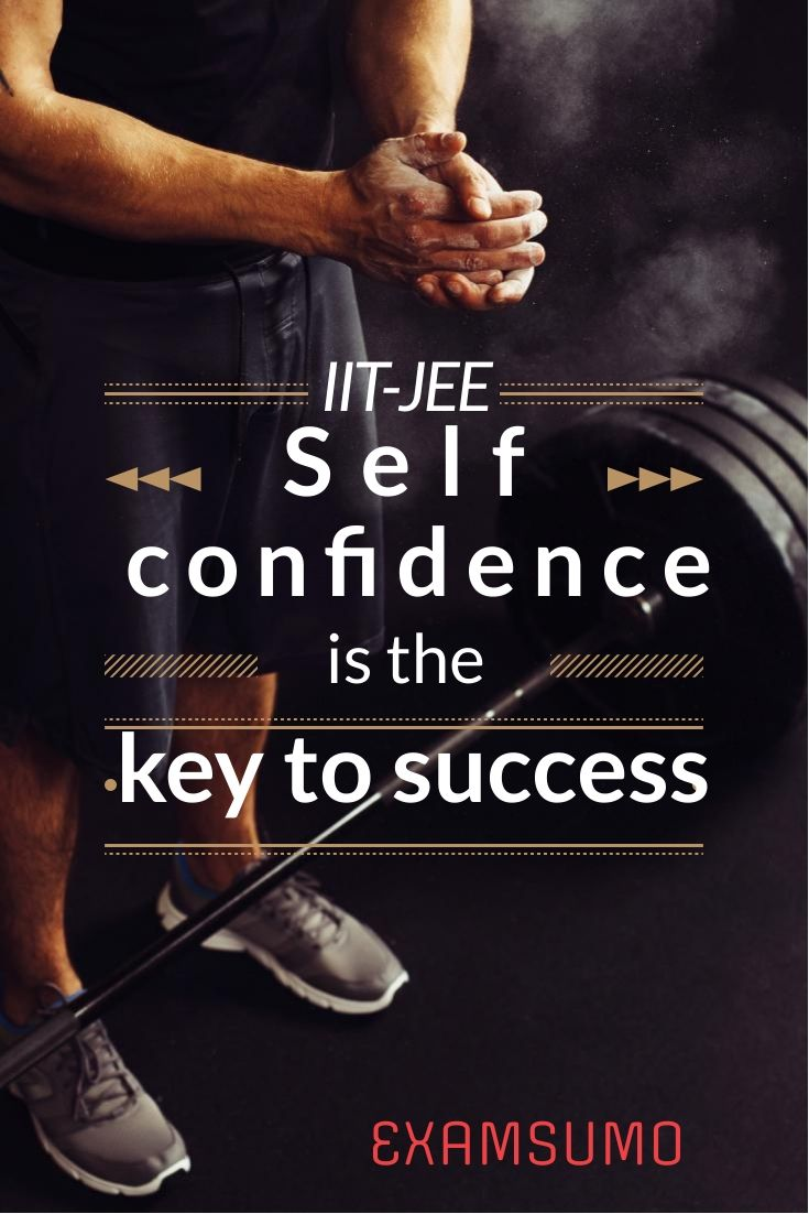 Jee Mains Tips And Tricks Importance Of Self Confidence Study Motivation Quotes Inspirational Humor Inspirational Quotes