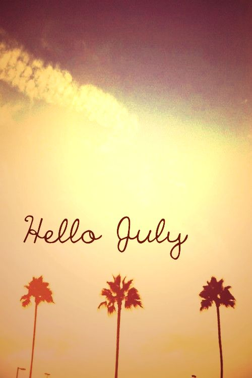 46 Best Hello July Images On Pinterest