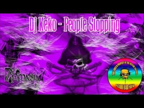 Dj Keko - People Stopping