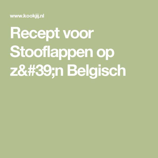 Recept voor Stooflappen op z'n Belgisch