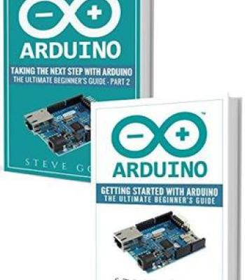 Arduino: Mastering Basic Arduino: The Complete Beginner'S Guide To Arduino PDF