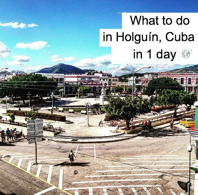 How to spend a day in Holguin, Cuba on worldabound.com