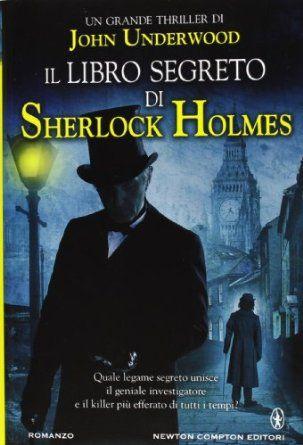 15 best sherlock holmes libri in italiano images on pinterest il libro segreto di sherlock holmes amazon john underwood l fandeluxe Images