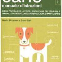 #dogalize Il cane, manuale di istruzioni: la recensione del libro #dogs #cats #pets