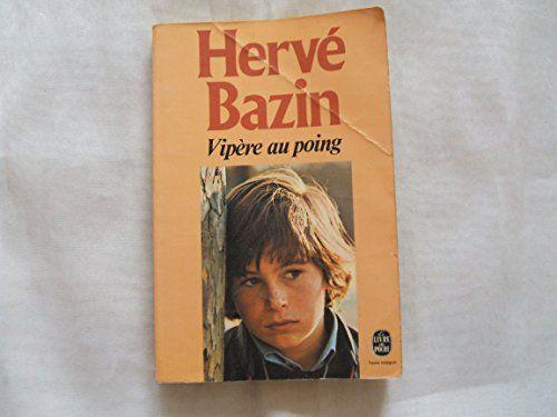 HERVE BAZIN//VIPERE AU POING//BERNARD GRASSET//N°58//1979 de HERVE BAZIN http://www.amazon.fr/dp/B01D37EZ8E/ref=cm_sw_r_pi_dp_SZf8wb116X3DG