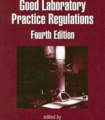 Good Laboratory Practice Regulations By Sandy Weinberg PDF