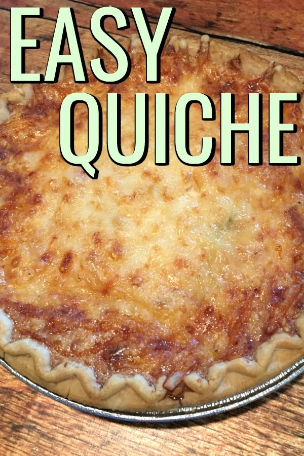 I Made A Quiche Family Mama S Losin It Easy Quiche Quiche Recipes