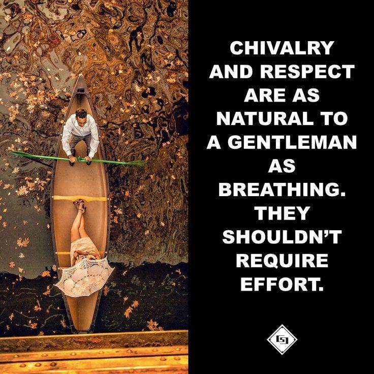Chivalry    www.gentlemans-essentials.com