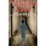Taking 1960 (Paperback)By Rosa Sophia