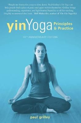pdf download yin yoga  principles and practice 10th
