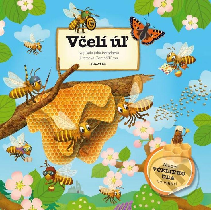 Martinus.sk > Knihy: Včelí úľ (Jitka Petřeková, Tomáš Tůma (ilustrácie))