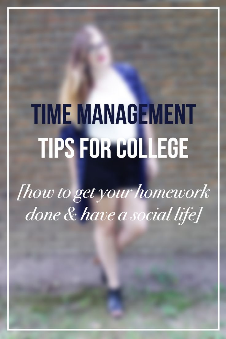 17 best images about college survival study tips get your homework done have a social life a guide to time management in