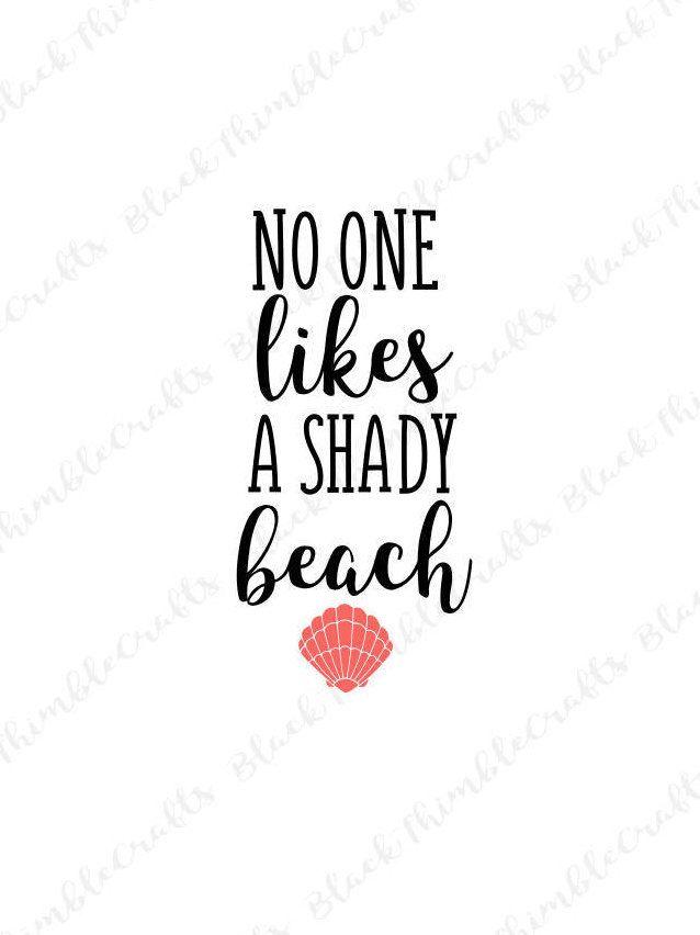9689c244c5 no one likes a shady beach svg, beach babe, beach svg, summer svg