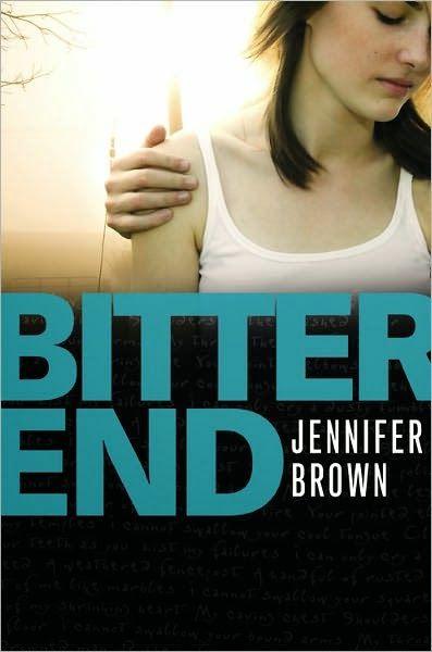 BITTER END, JENNIFER BROWN http://bookadictas.blogspot.com/2014/12/bitter-end-jennifer-brown.html
