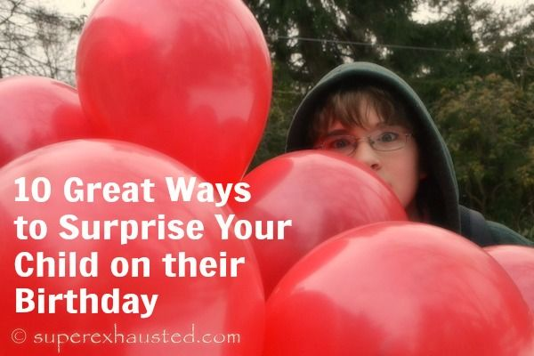 10 Birthday Surprise ideas for Kids