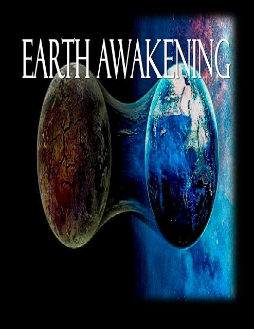 EARTH RISING INC: EARTH AWAKENING