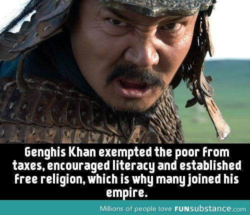 Genghis Khan -- apparently not quite that maniacal, sadistic despot as has come to be generally ascribed to his character.