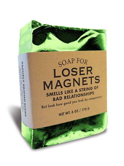 Soap for Loser Magnets