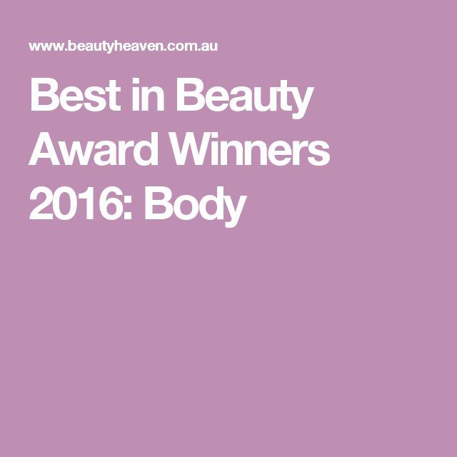 Best in Beauty Award Winners 2016: Body
