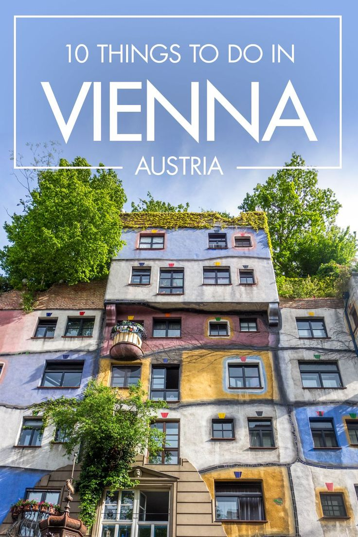 The Ultimate Travel Guide to the Best Things to Do in Vienna, Austria.