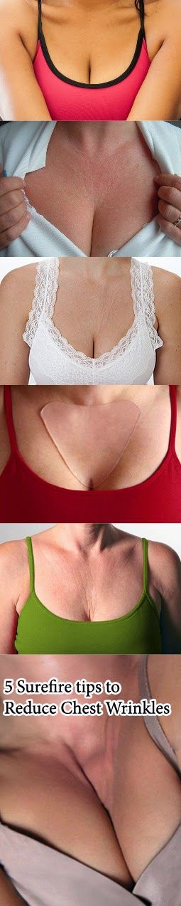 5 Surefire tips to Reduce Chest Wrinkles | Tips Zone
