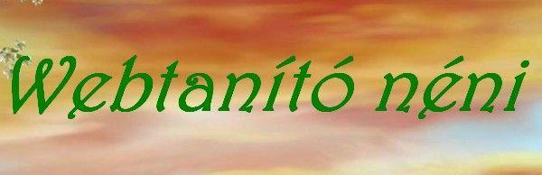 http://webtanitoneni.lapunk.hu/?modul=oldal