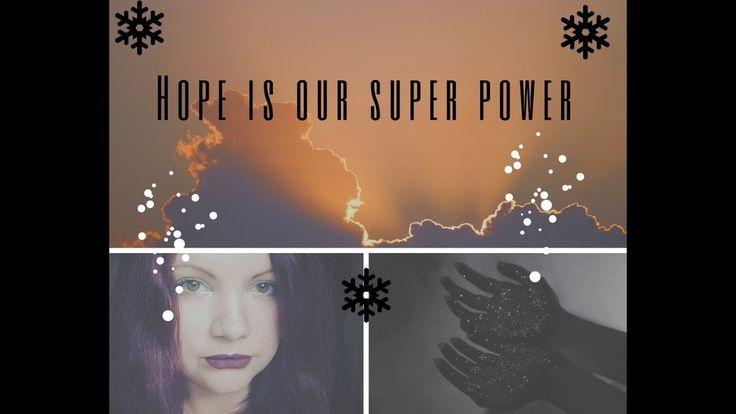 Hope is our super power - Spiritual message of Empowerment