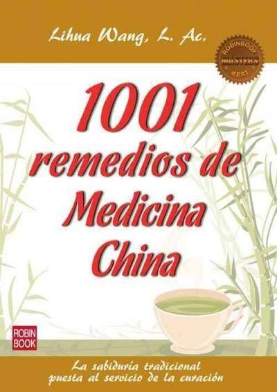 1001 Remedios de la medicina china / 1001 Remedies of Chinese medicine