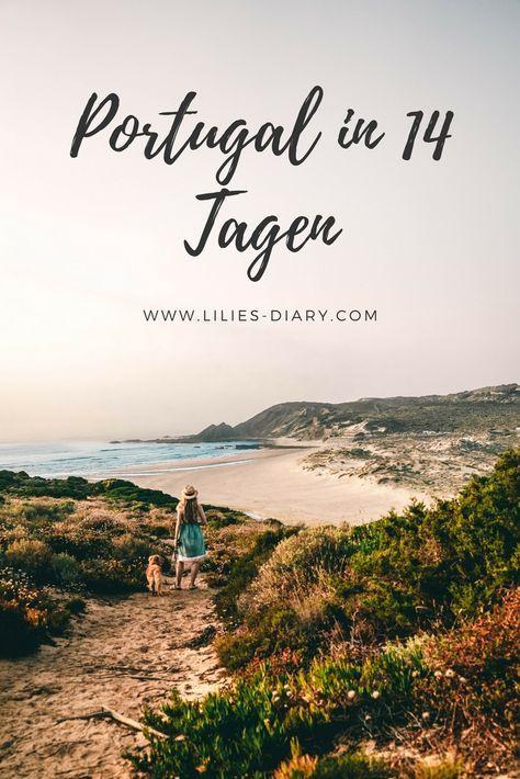 Portugal Roadtrip – 14 Tage vom Norden in den Süden. Porto, Lissabon, wunders…