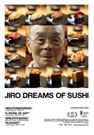 Poster for Jiro Dreams of Sushi - Directed by David Gelb - Now in Theatres