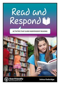 By teacher Selma Owbridge - Read and Respond contains a wide range of engaging activities that support independent and reciprocal reading. The activities can be photocopied, laminated, and made available for readers during library time or reading in the classroom.  Activities help readers to look more closely at texts and encourage them to respond to what they are reading in a variety of creative and personalised ways.