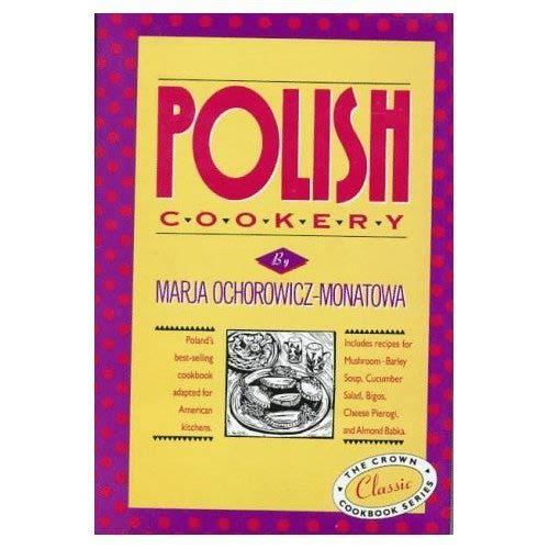 Polish Recipes 50 of The Best Polish Recipes from a Real Polish Grandma Authentic Polish Food All In a Comprehensive Polish Cookbook Polish Cookbook Polish Recipes Pierogi Recipes