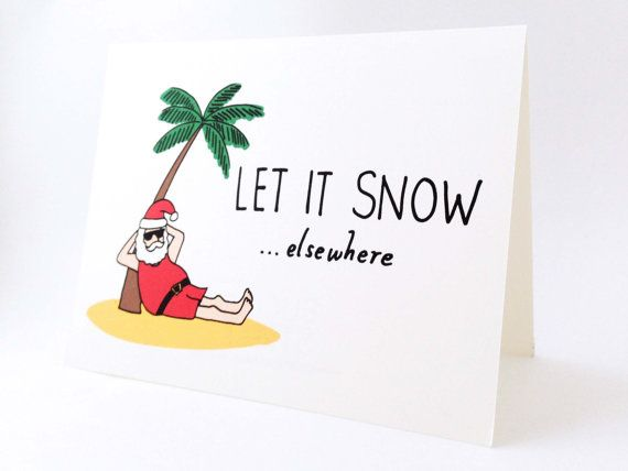 Funny Holiday Card // Humorous Australian by EuclidStreetShop, $4.00//maybe I could change the palm tree to a cactus?