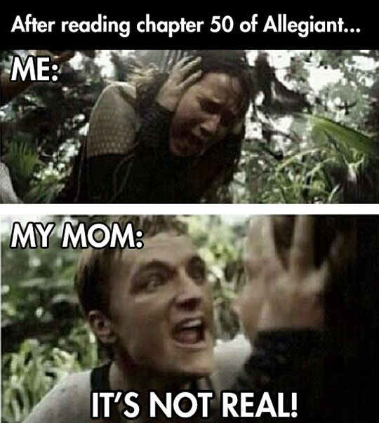 funny-Allegiant-Divergent-reading-chapter-50-crazy