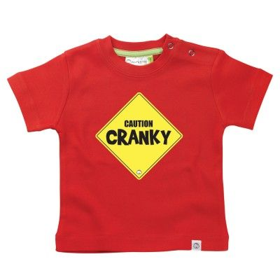 Caution Cranky  Baby T-Shirt by Hairy Baby
