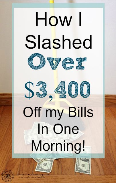 Learn how to save thousands in 6 easy steps!  How a few phone calls save me over $3,400 a year!