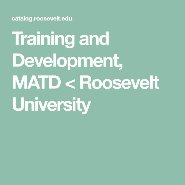 Training and Development, MATD < Roosevelt University