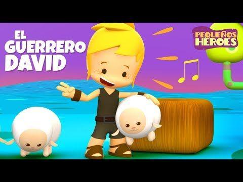 El Guerrero David - Pequeños Héroes - Canción Infantil - YouTube