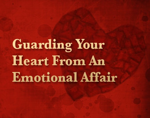 Guarding Your Heart From Temptation