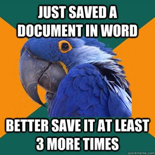 """Especially when it's an important school assignment. """"Paranoid Parrot"""""""