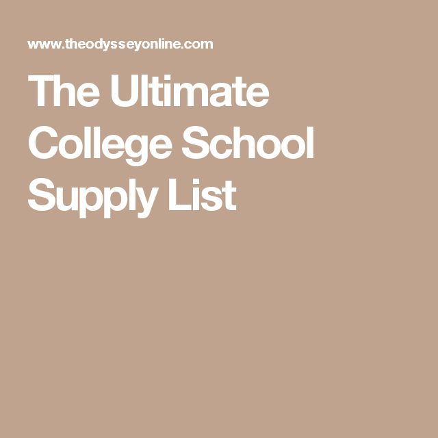 The Ultimate College School Supply List