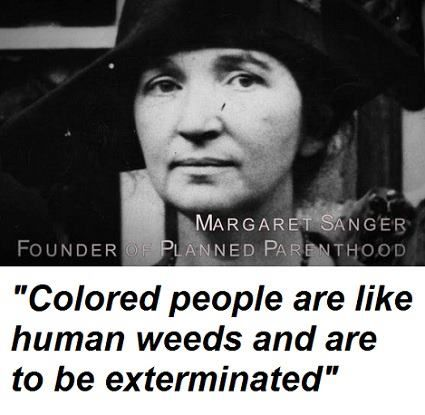 another racist quote from the founder of Planned Parenthood, Margaret Sanger