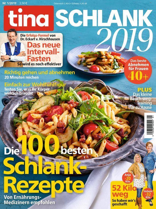 Tina Extra 1 2019 Die 100 Besten Schlank Rezepte Schlank Effektiv Abnehmen Rezepte