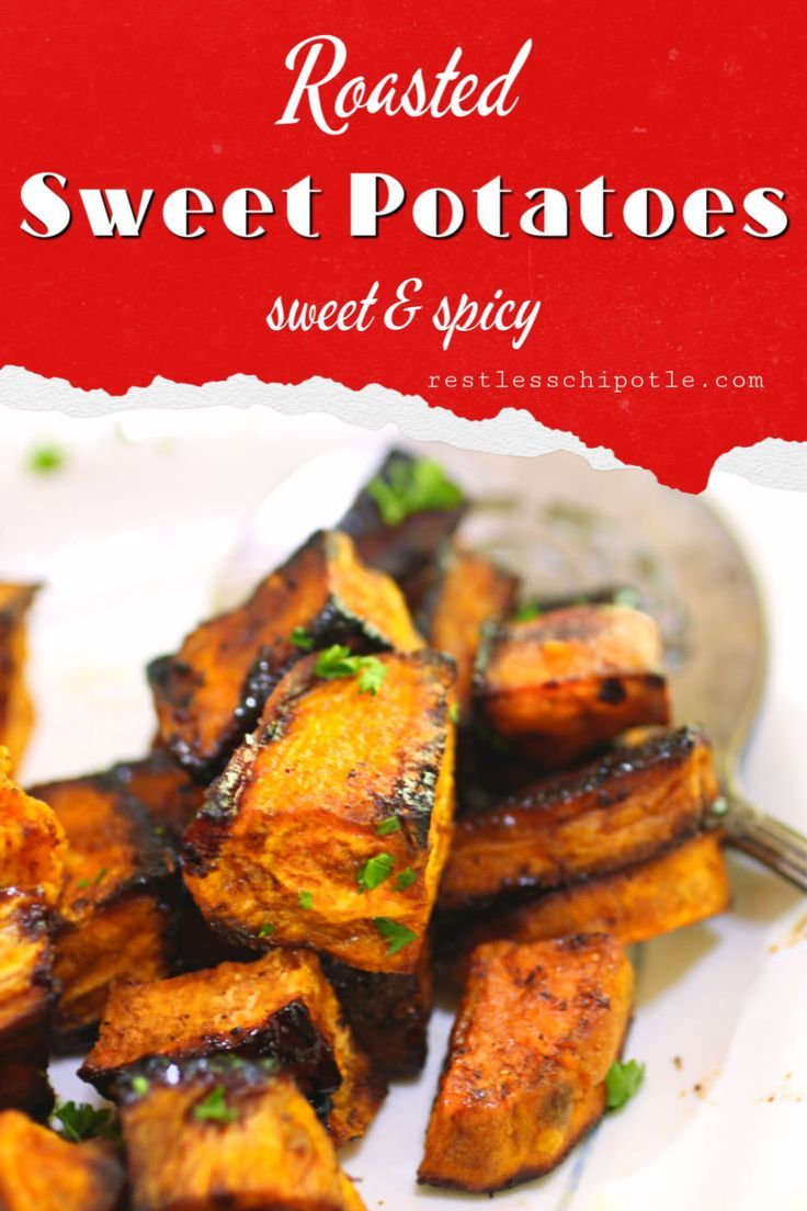 Sweet Spicy Oven Roasted Sweet Potatoes Cubes Oven Roasted Sweet Potatoes Roasted Sweet Potatoes Roasted Sweet Potato Cubes