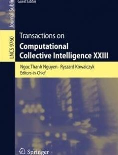Transactions on Computational Collective Intelligence XXIII free download by Ngoc Thanh Nguyen Ryszard Kowalczyk Jacek Mercik (eds.) ISBN: 9783662528853 with BooksBob. Fast and free eBooks download.  The post Transactions on Computational Collective Intelligence XXIII Free Download appeared first on Booksbob.com.