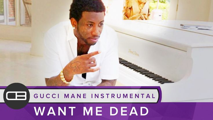 "Gucci Mane Type Beat Instrumental - ""Want Me Dead"" By Dreas Beats https://www.youtube.com/watch?v=J7QWlmtd-yo"