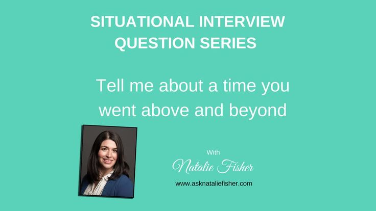 Behavioural Interview Question - Tell me about a time you went above and beyond (With an EXAMPLE).mp4