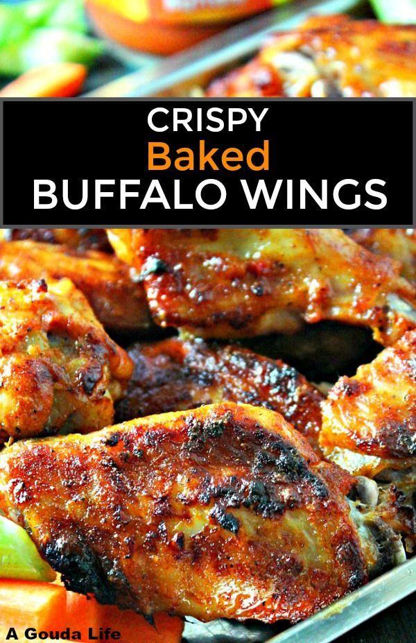 Crispy Baked Buffalo Wings Guilt Free No Frying A Gouda Life Recipe Baked Buffalo Wings Baked Chicken Wings Ranch Chicken Wings