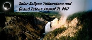 Solar Eclipse Tours to Yellowstone and Grand Tetons for the August 21, 2017 Total Solar Eclipse across the USA.
